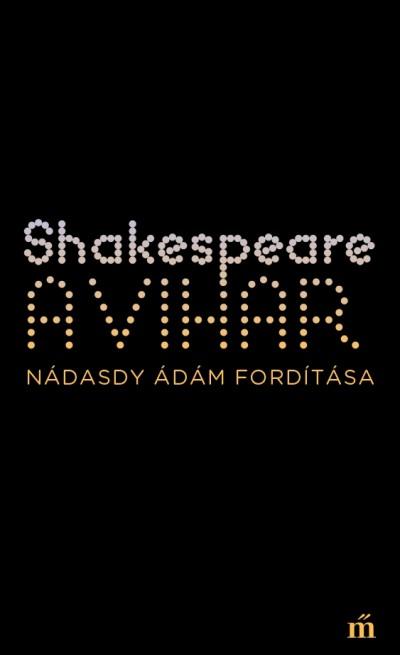 William Shakespeare - A vihar