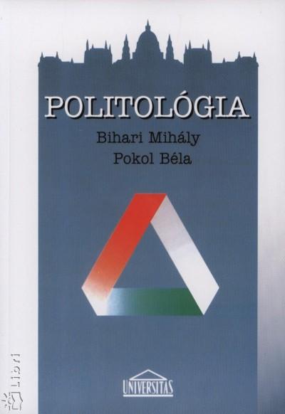 Bihari Mihály - Pokol Béla - Politológia