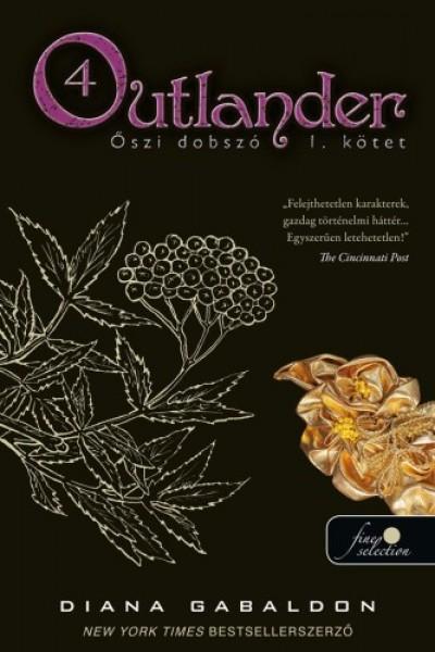Diana Gabaldon - Outlander 4. - Őszi dobszó I-II. kötet - kemény kötés