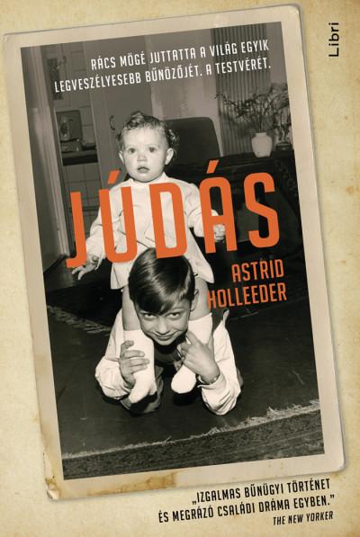 Astrid Holleeder - Júdás