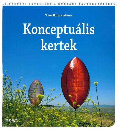 Tim Richards - Konceptuális kertek