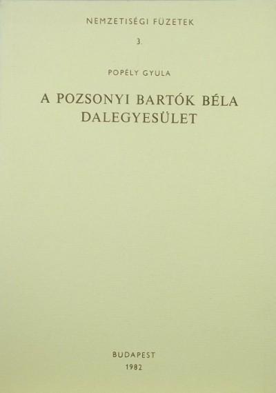 Popély Gyula - A pozsonyi Bartók Béla Dalegyesület