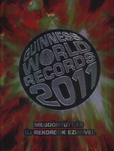 Craig Glenday  (Szerk.) - Guinness World Records 2011