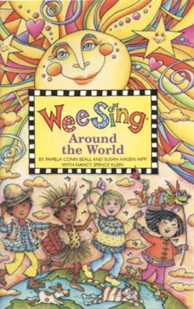 Pamela Conn Beall - Susan Hagen Nipp - Wee Sing Around the World