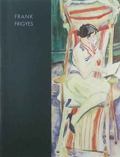 - Frank Frigyes (1890-1976) kiállítás