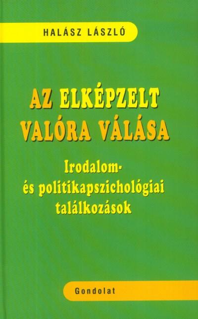 Halász László - Az elképzelt valóra válása