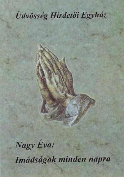Nagy Éva - Imádságok minden napra