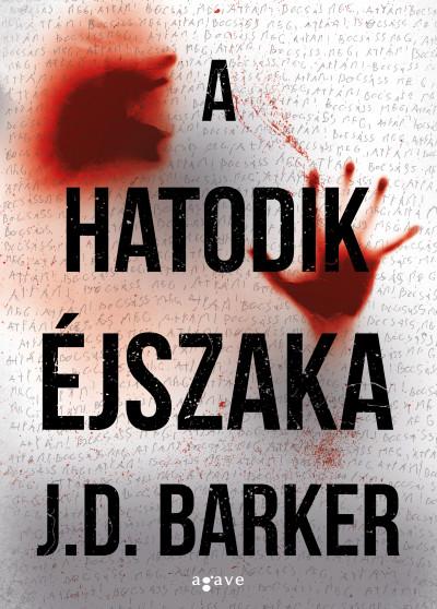 J.D. Barker - A hatodik éjszaka