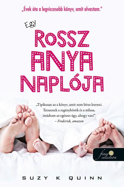 Könyv: Egy rossz anya naplója (Suzy K. Quinn)