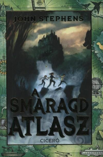 John Stephens - A Smaragd Atlasz