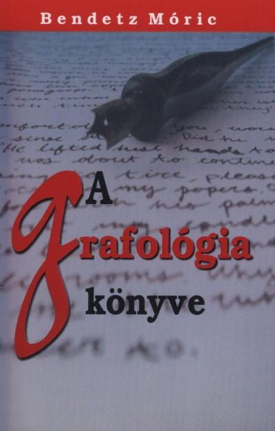 Bendetz Móric - A grafológia könyve