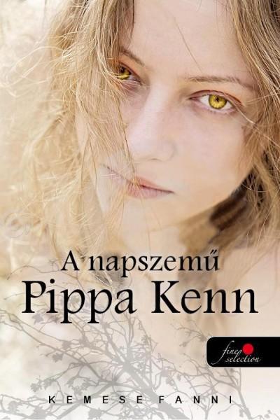 Kemese Fanni - A napszemű Pippa Kenn