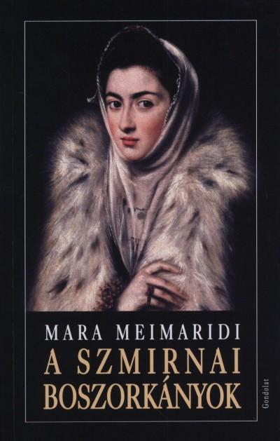 Mara Meimaridi - A szmirnai boszorkányok