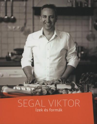 Segal Viktor - Ízek és formák