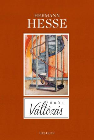 Hermann Hesse - �r�k v�ltoz�s