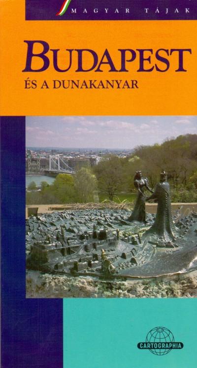 Dénes György - Budapest és a Dunakanyar