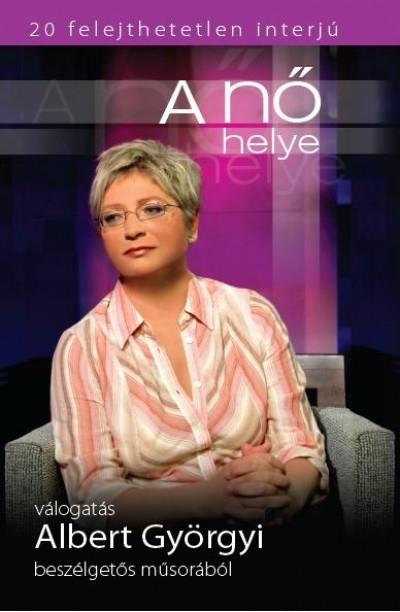 Szobota Zoltán  (Szerk.) - Vizin Balázs  (Szerk.) - A nő helye