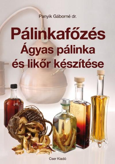 Dr. Panyik Gáborné - Pálinkafőzés