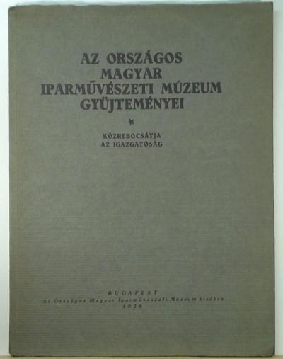 - Az Országos Magyar Iparművészeti Múzeum Gyűjteményei