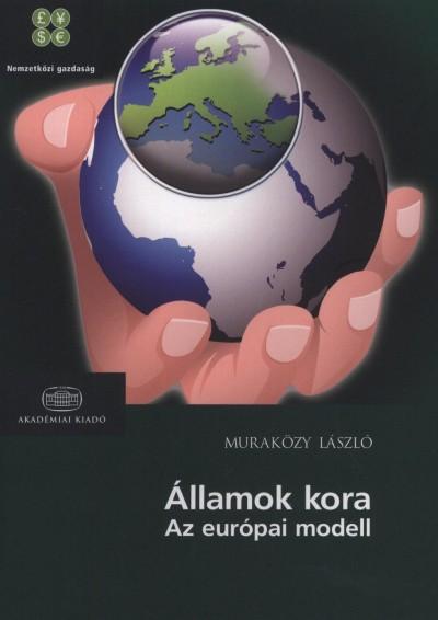 Muraközy László - Államok kora