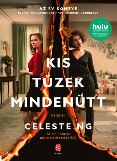 Celeste Ng - Kis tüzek mindenütt