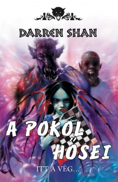 Darren Shan - A pokol hősei