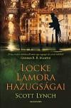 Scott Lynch - Locke Lamora hazugs�gai
