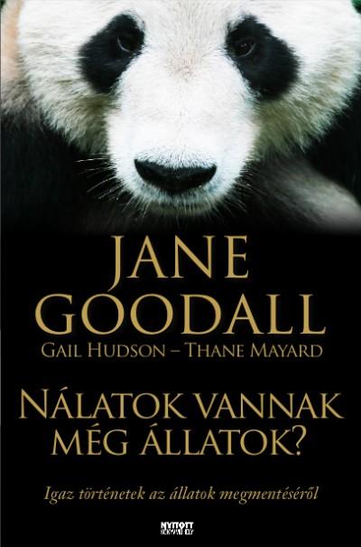 Jane Goodall - Nálatok vannak még állatok?