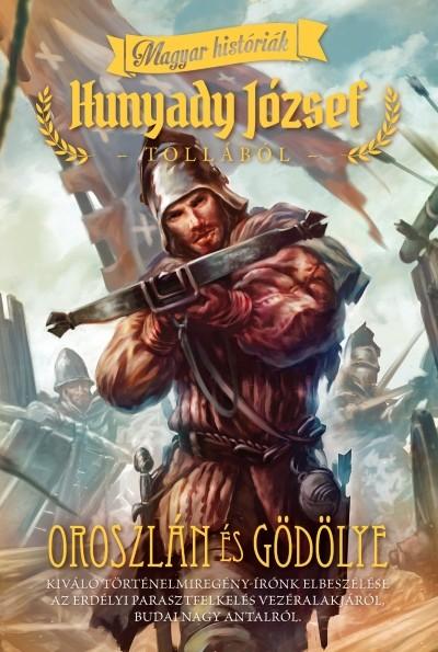 Hunyady József - Oroszlán és gödölye