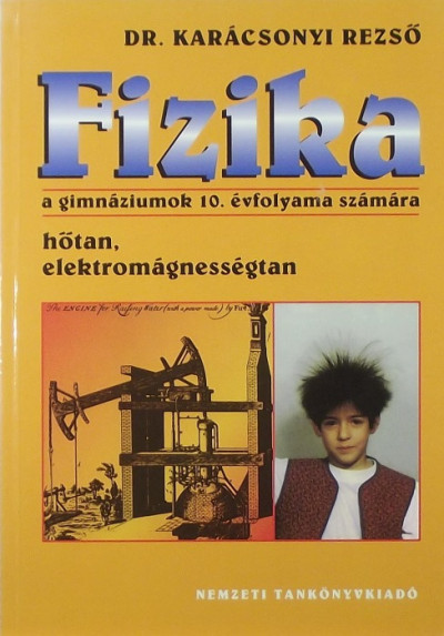 Dr. Karácsonyi Rezső - Fizika 10.