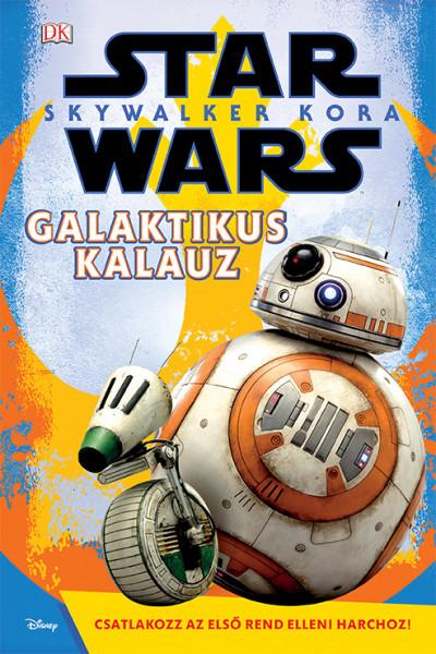 Matt Jones - Star Wars: Skywalker kora - Galaktikus kalauz