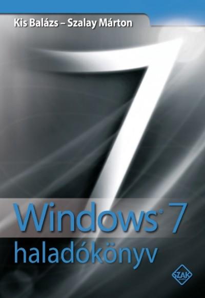 Kis Bal�zs - Szalay M�rton - Windows 7 halad�k�nyv