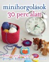 Carol Meldrum - Minihorgol�sok 30 perc alatt