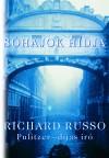 Richard Russo - S�hajok h�dja