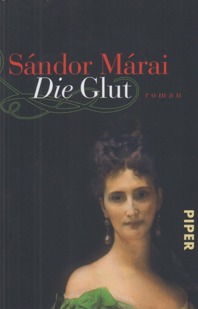 Márai Sándor - Die Glut