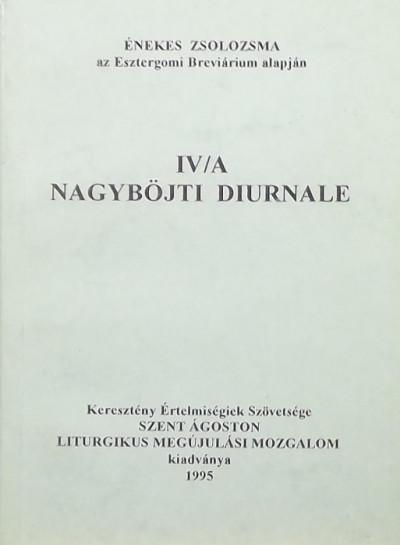 - IV/A Nagyböjti Diurnale