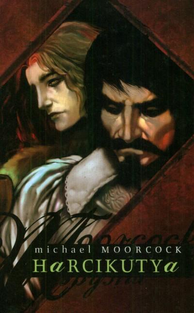 Michael Moorcock - Harcikutya