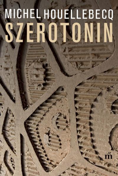 Könyv: Szerotonin (Michel Houellebecq)