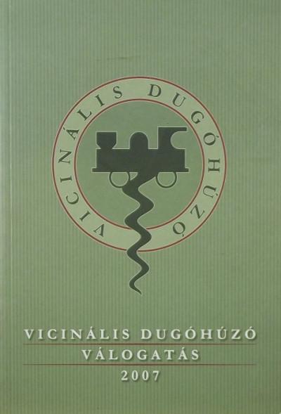 - Vicinális Dugóhúzó válogatás 2007