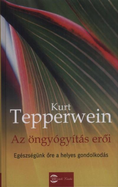 Kurt Tepperwein - Az öngyógyítás erői