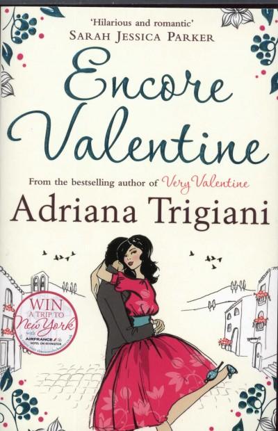 Adriana Trigiani - Encore Valentine