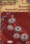 Vincze Eszter - �kszerek Swarovski-gy�ngyb�l