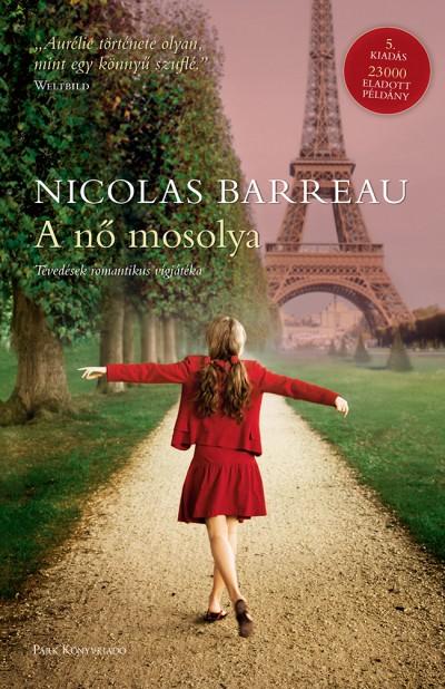 Nicolas Barreau - A nő mosolya