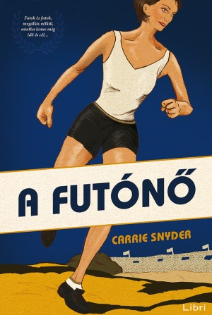 Carrie Snyder - A fut�n�