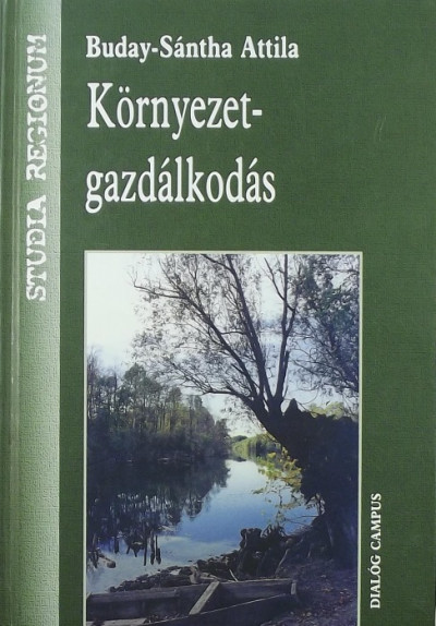 Buday-Sántha Attila - Környezetgazdálkodás