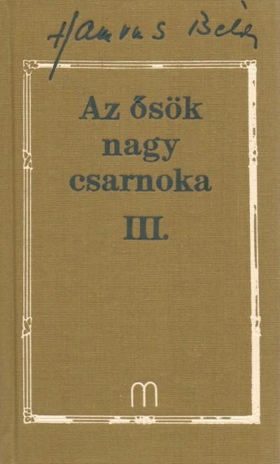 Hamvas Béla - Az ősök nagy csarnoka III.