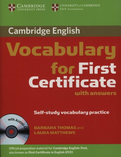 Laura Matthews - Barbara Thomas - Cambridge Vocabulary for First Certificate with answers