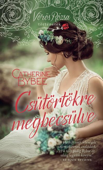 Catherine Bybee - Csütörtökre megbecsülve