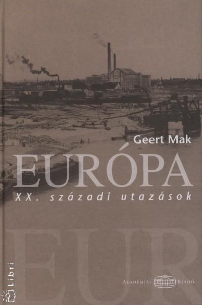 Geert Mak - Európa