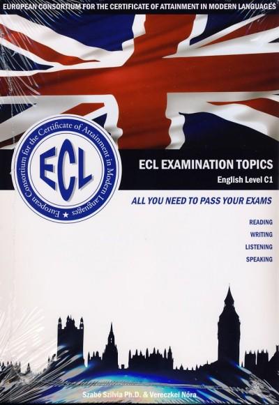 Szabó Szilvia - Vereczkei Nóra - ECL Examination Topics - English Level C1